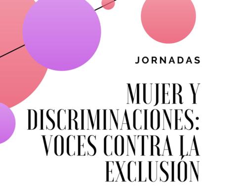 """Jornadas """"Mujer y discriminaciones: voces contra la exclusión"""""""